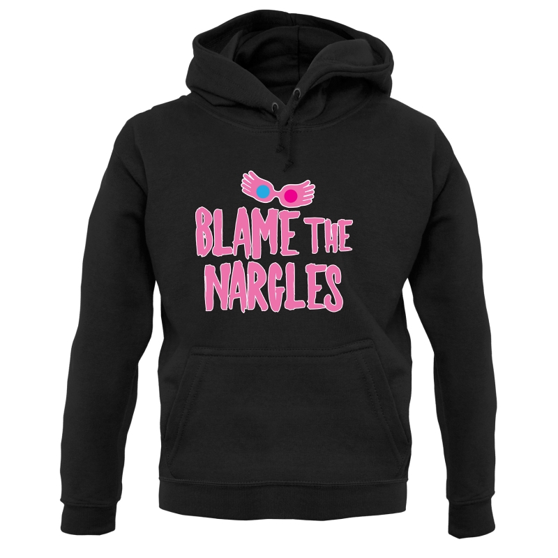 Blame The Nargles Hoodies