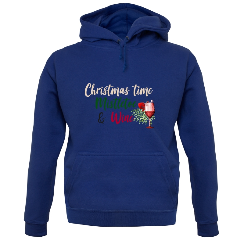 Christmas Time, Mistletoe & Wine Hoodies