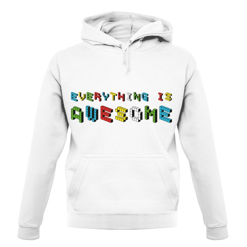 Everything is Awesome Hoodies