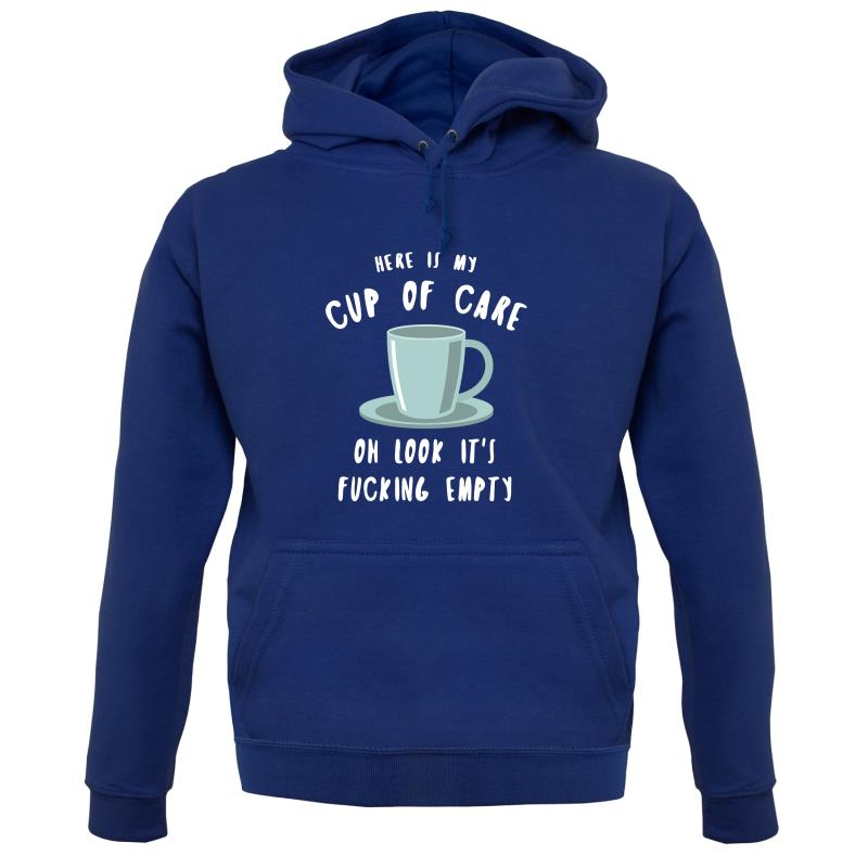Here Is My Cup Of Care Hoodies