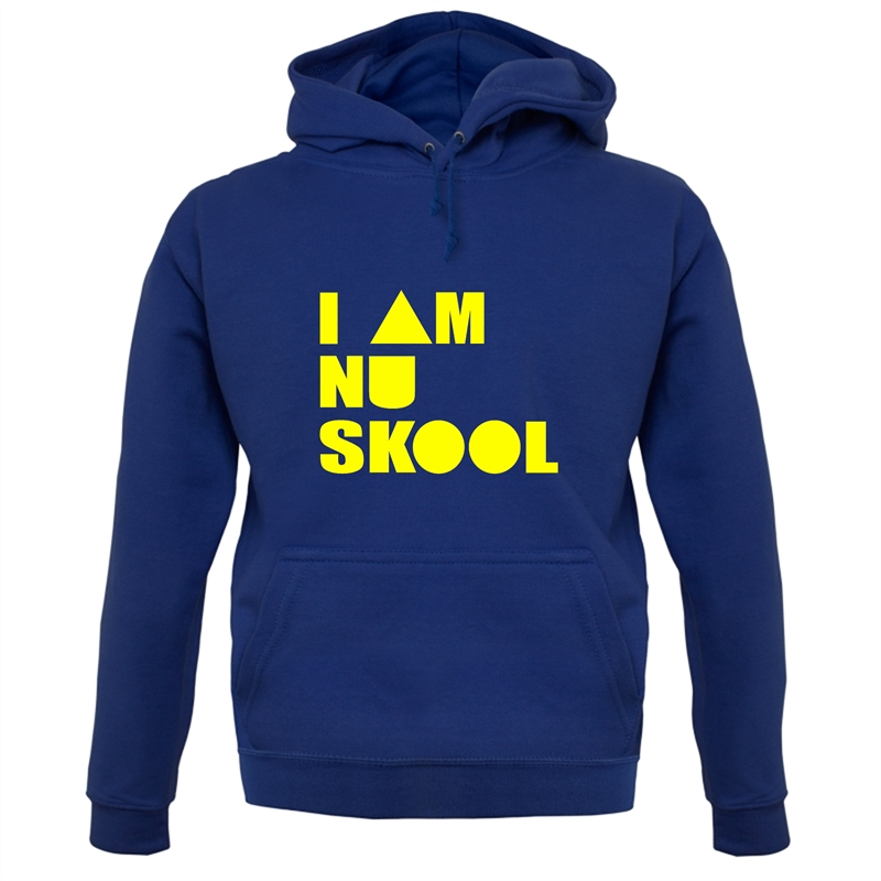 I am Nu Skool Hoodies