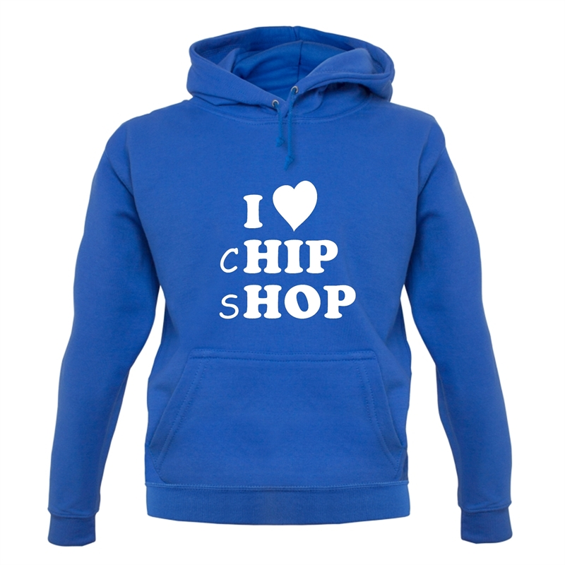 I Love Chip Shop Hoodies