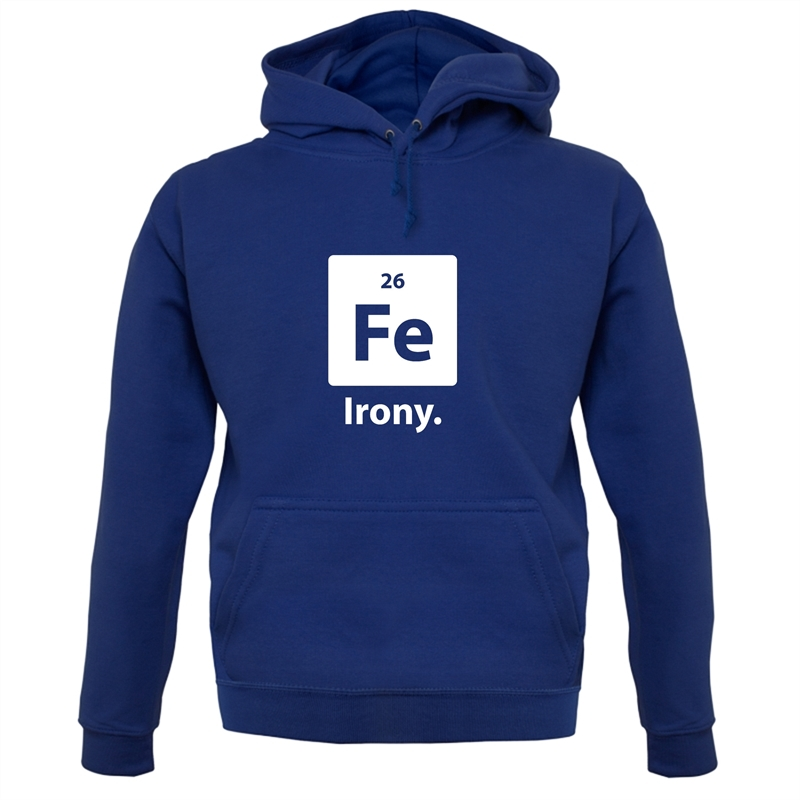 Irony Hoodies