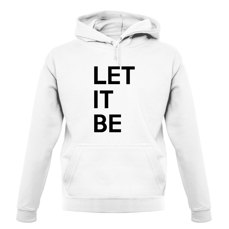 Let It Be Hoodies