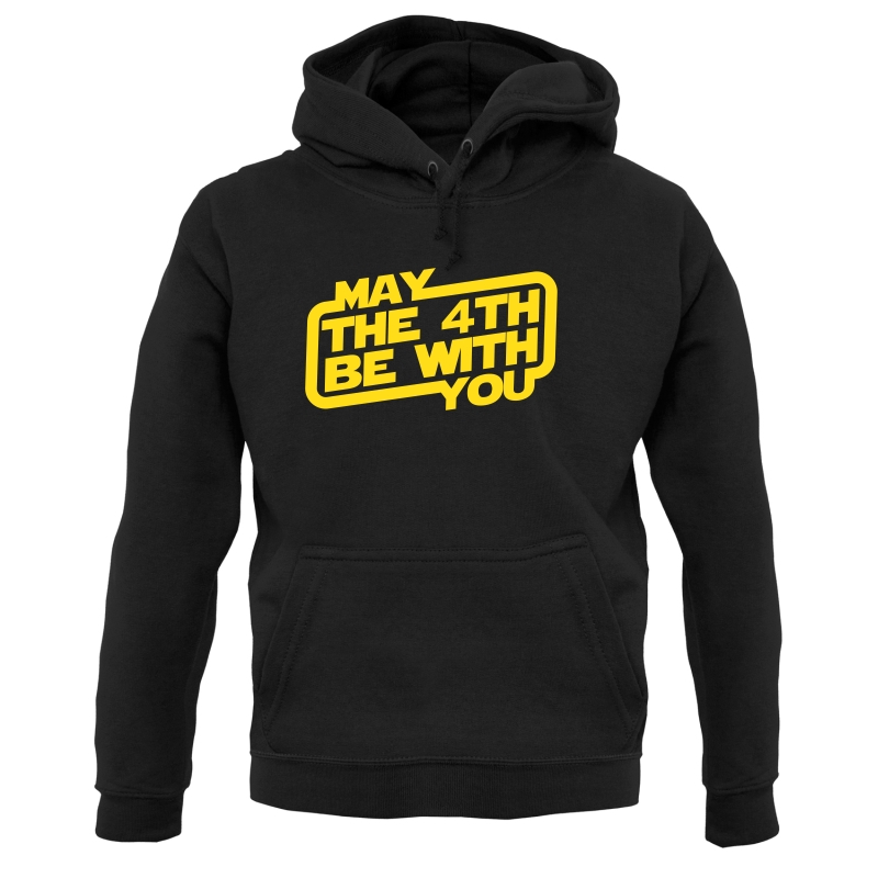 May The 4th Be With You Hoodies