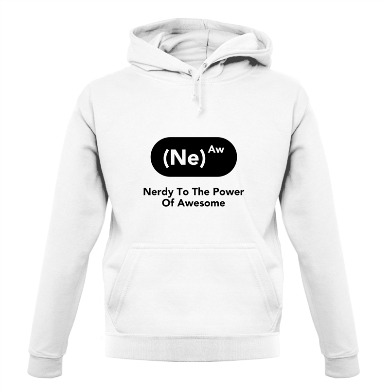 Nerdy To The Power Of Awesome Hoodies