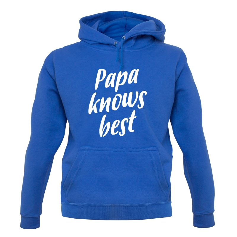 Papa Knows Best Hoodies
