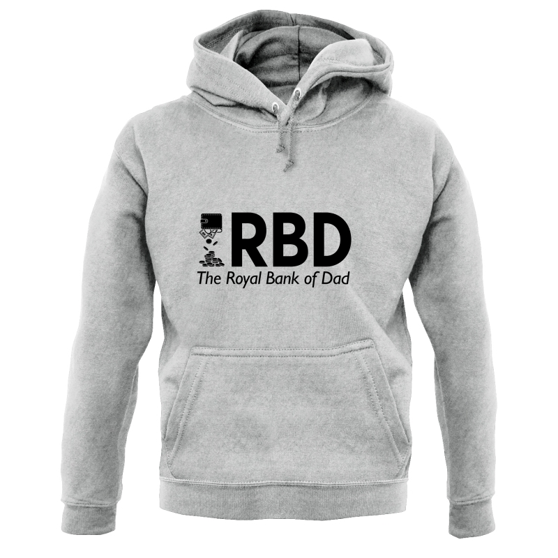 Royal Bank of Dad Hoodies
