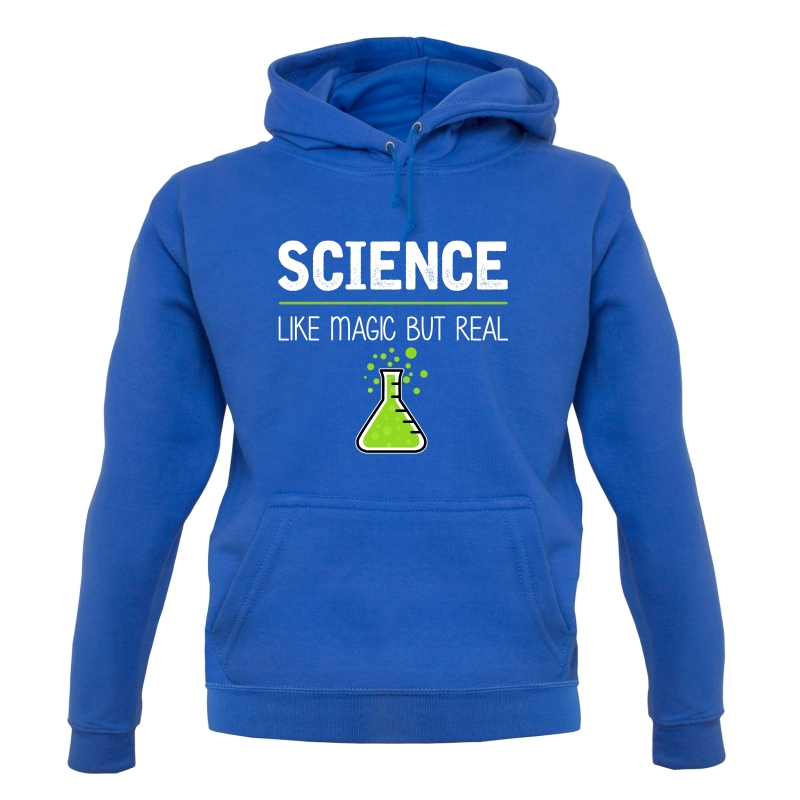 Science : Like Magic But Real Hoodies