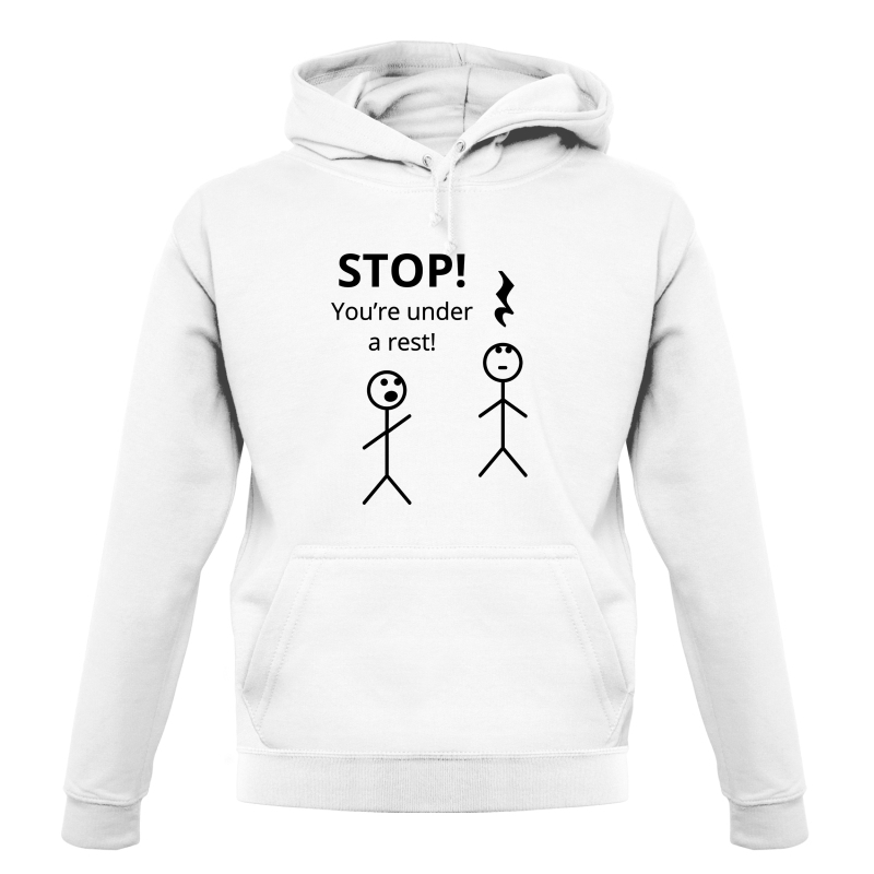 Stop! You're Under a Rest Hoodies