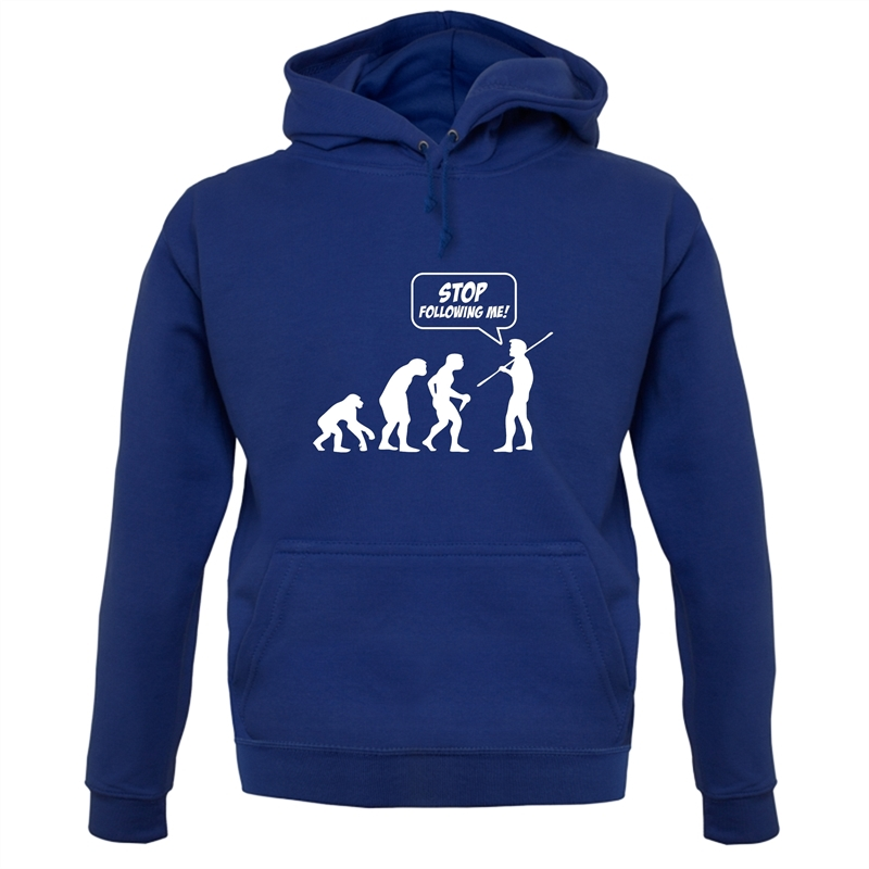 Stop Following Me! Hoodies