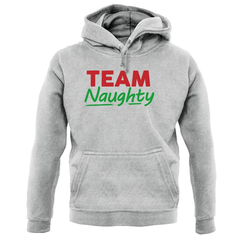 Team Naughty Hoodies