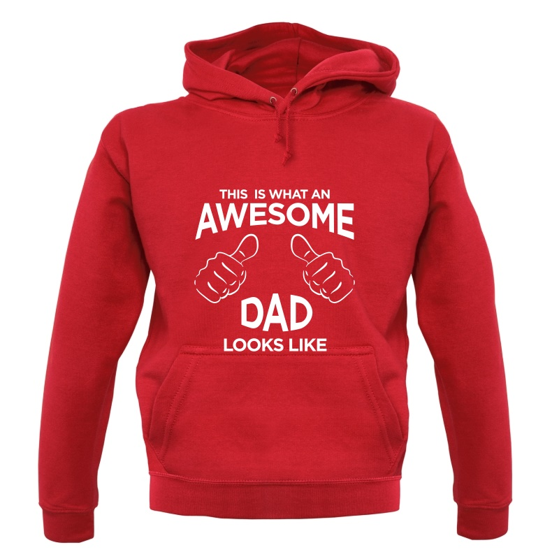 This Is What An Awesome Dad Looks Like Hoodies
