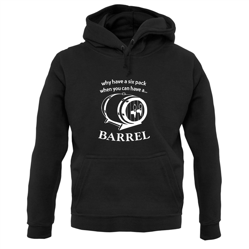 Why have a six pack when you can have a barrel Hoodies
