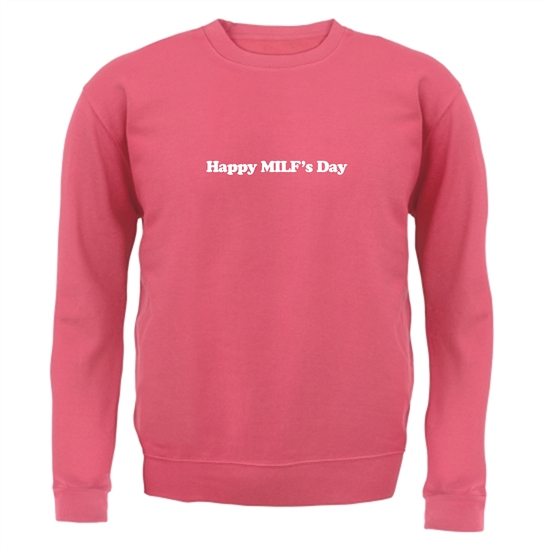Happy MILF's Day Jumpers
