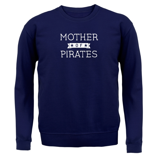 Mother Of Pirates Jumpers