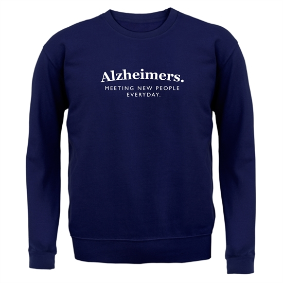Alzheimers Meeting New People Everyday Jumpers