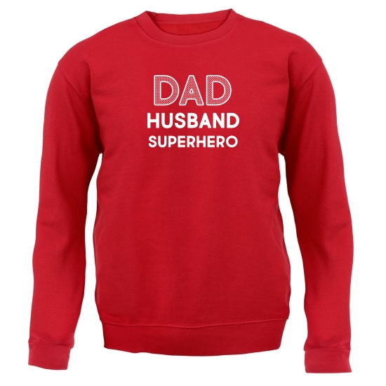 Dad, Husband, Superhero Jumpers