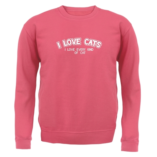 I Love Cats I Love Every Kind Of Cat Jumpers