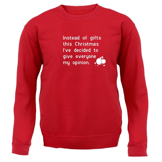 Instead of gifts this year, I've decided to give everyone my opinion Jumpers