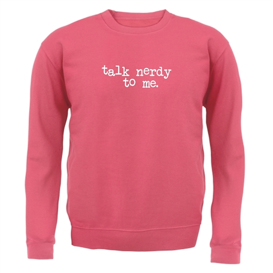 Talk Nerdy To Me Jumpers