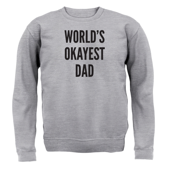 World's Okayest Dad Jumpers