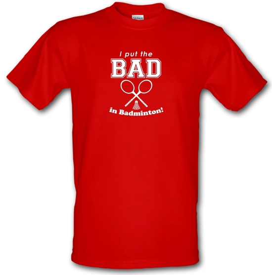 I Put The Bad In Badminton! T-Shirts for Kids