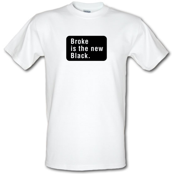Broke Is The New Black T-Shirts for Kids