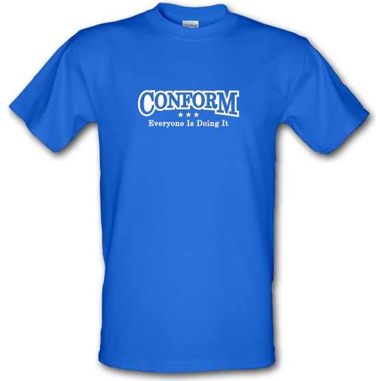 Conform Everyone Is Doing It T-Shirts for Kids