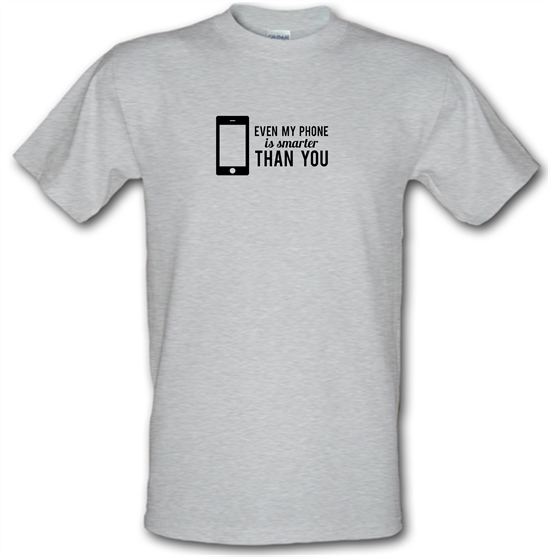 Even My Phone Is Smarter Than You T-Shirts for Kids