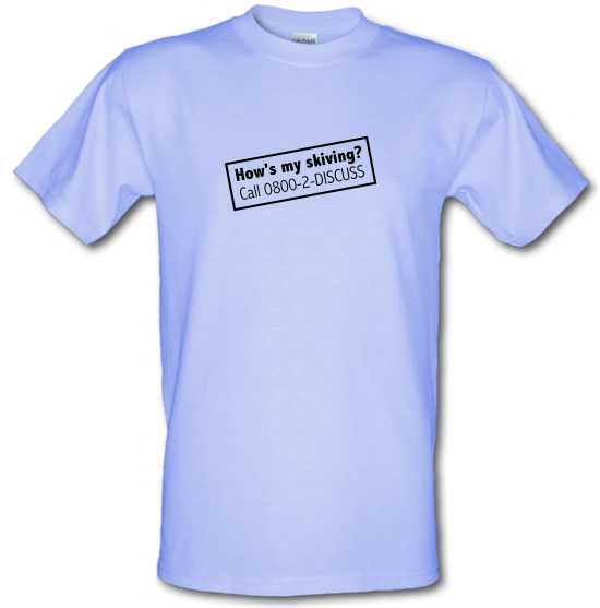 How's My Skiving? T-Shirts for Kids