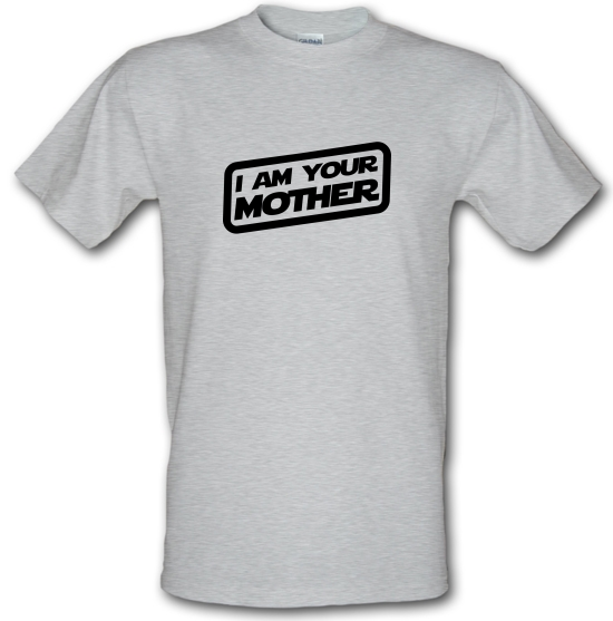 I Am Your Mother T-Shirts for Kids