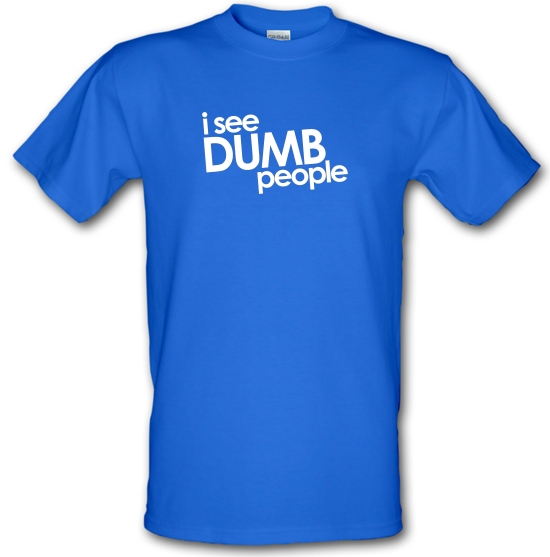 I See Dumb People T-Shirts for Kids