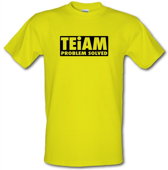 Teiam Problem Solved t-shirts