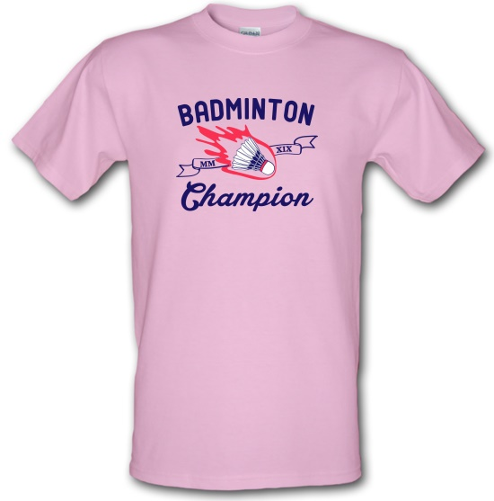 Badminton Champion t-shirts