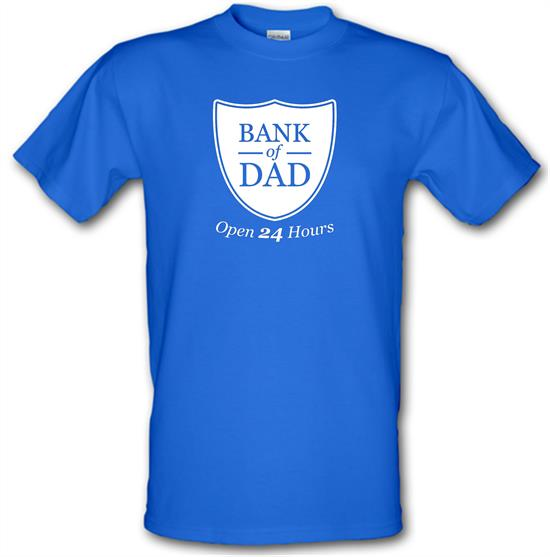 Bank Of Dad t-shirts