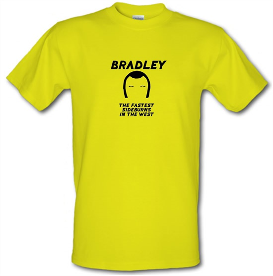 Bradley The Fastest Sideburns In The West t-shirts