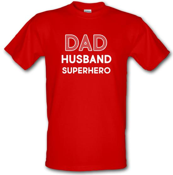 Dad, Husband, Superhero t-shirts