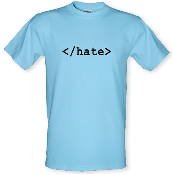 Hate t-shirts