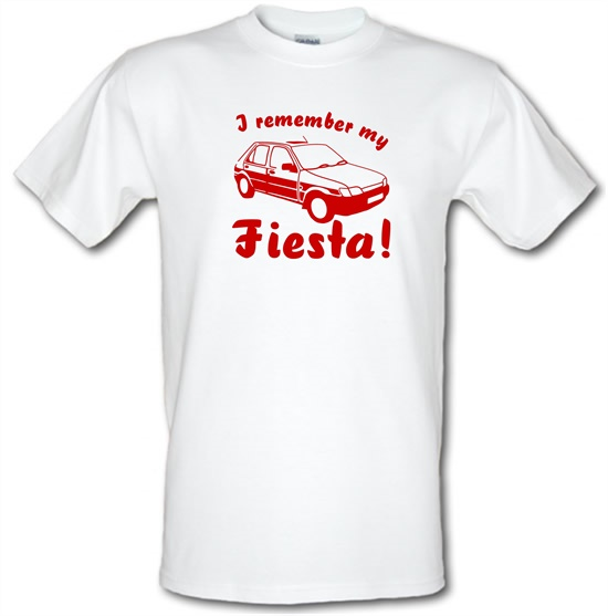 I Remember My Fiesta! t-shirts