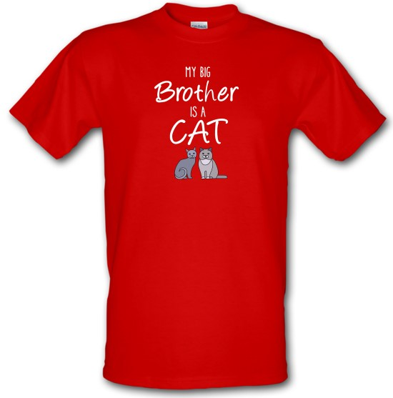 My Big Brother Is A Cat t-shirts