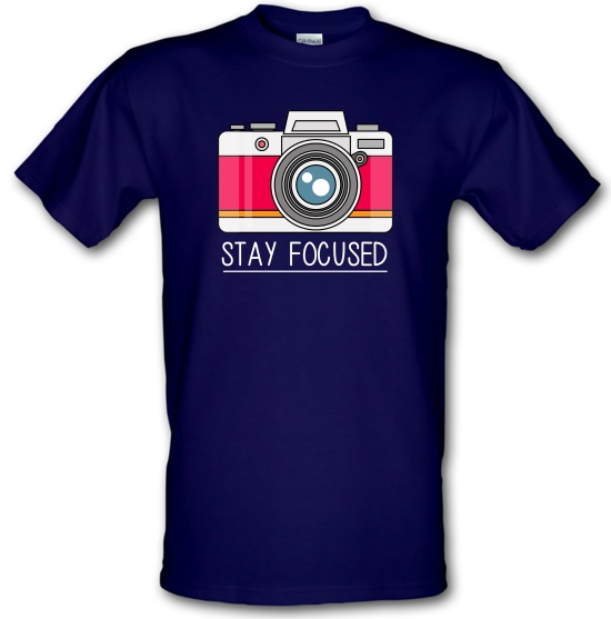 Stay Focused t-shirts