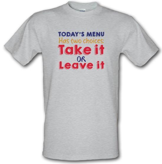 Todays Menu t-shirts
