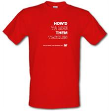 How'd Ya Like Them Tackles Wales Grand Slam Winners t shirt