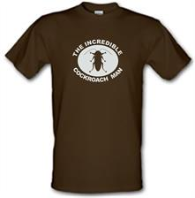 The Incredible Cockroach Man t shirt