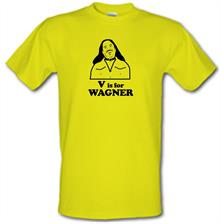 V Is For Wagner t shirt