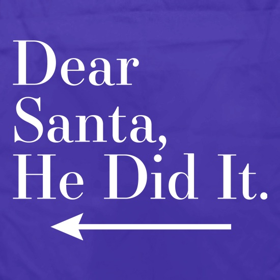 Dear Santa, He Did It (Left Arrow) Apron