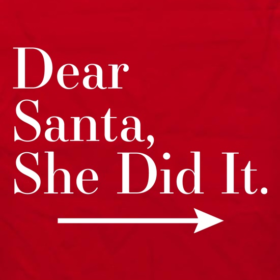 Dear Santa, She Did It (Right Arrow) Apron