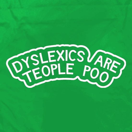 Dyslexics Are Teople Poo Apron