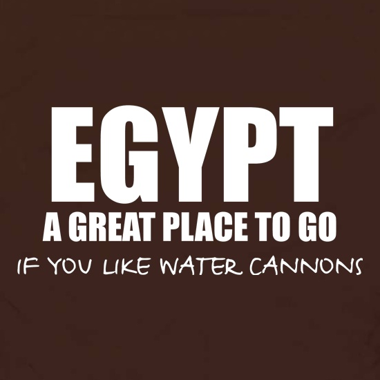 Egypt A Great Place To Go If You Like Water Cannons Apron